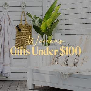 Women's Gifts Under $100